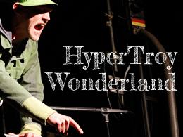 HyperTroy Wonderland – Photogallery