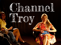 Channel Troy – Photogallery